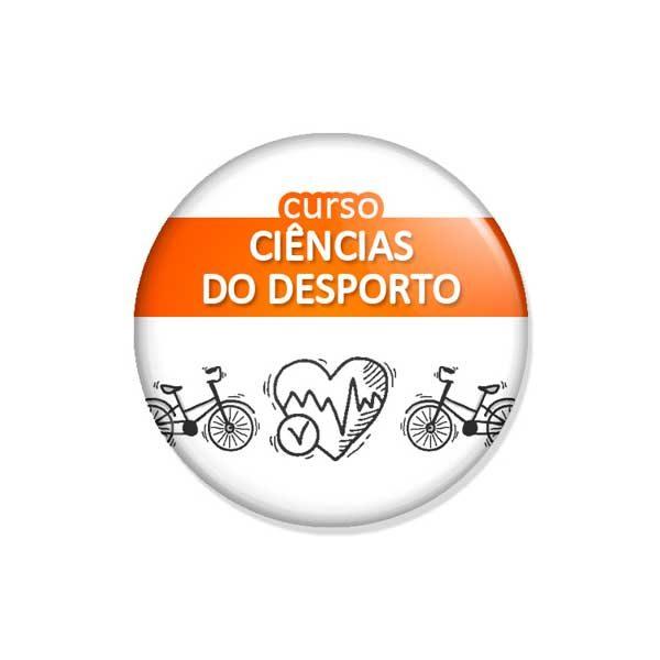 """crachá """"curso CIÊNCIAS DO DESPORTO"""""""