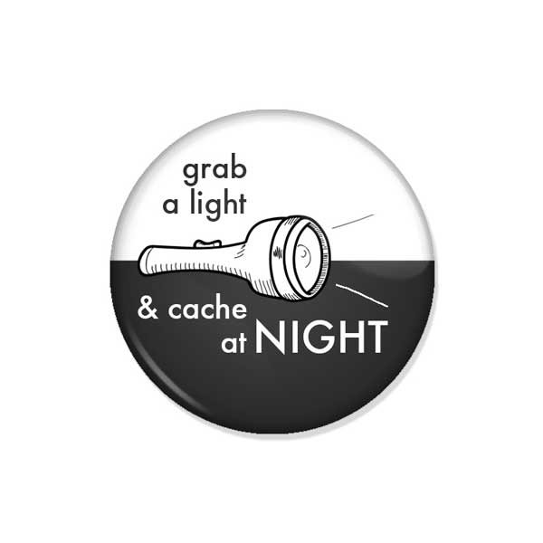 "crachá ou íman ""grab a light & cache at NIGHT"""