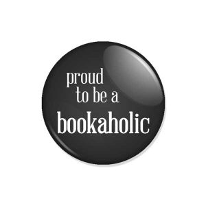 "crachá ou íman ""proud to be a bookaholic"""