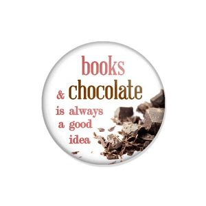 "crachá ou íman ""books & chocolate is always a good idea"""