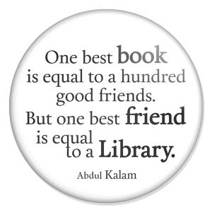 "espelho de bolso ""One best book is equal to a hundred good friends. But one best friend is equal to a Library."""