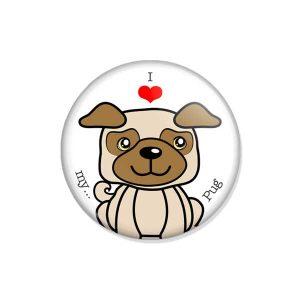 """crachá ou íman """"I love my Pug"""""""